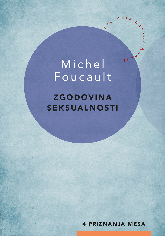 Michel Foucault Zgodovina seksualnosti 4