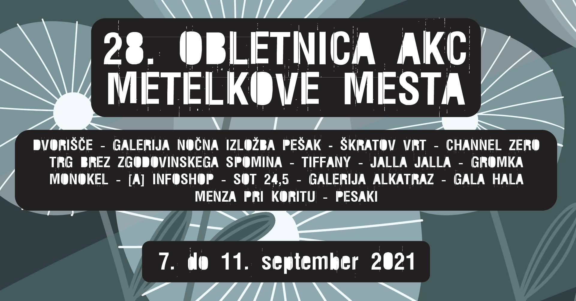 28. obletnica AKC Metelkove mesta